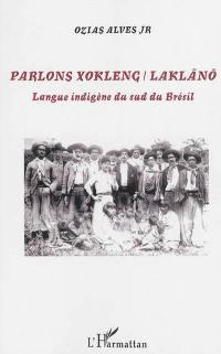 Parlons xokleng-laklano