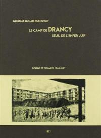 Le camp de Drancy