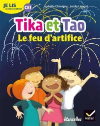 Tika et Tao, Le feu d'artifice : je lis à mon rythme CE1