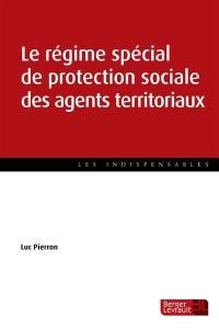 Le régime spécial de protection sociale des fonctionnaires territoriaux