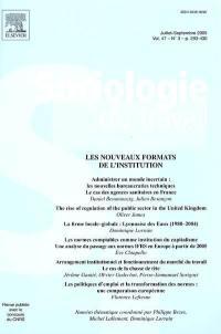 Sociologie du travail. n° 3 (2005), Les nouveaux formats de l'institution
