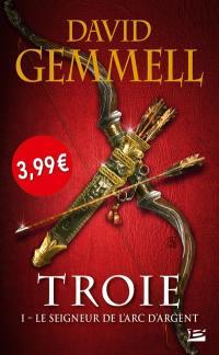 Troie. Volume 1, Le seigneur de l'arc d'argent