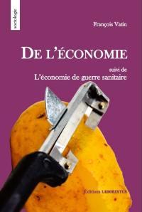 De l'économie; Suivi de L'économie de guerre sanitaire