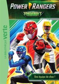Power Rangers : Beast Morphers. Vol. 1. Une équipe de choc !