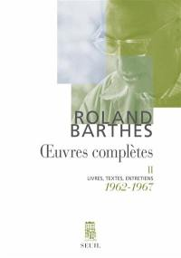 Oeuvres complètes. Volume 2, 1962-1967