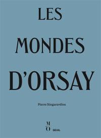 Les mondes d'Orsay