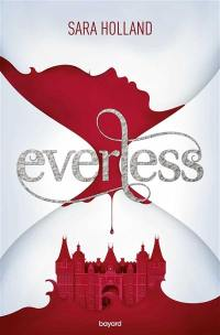 Everless. Volume 1,