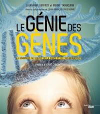 Le génie des gènes