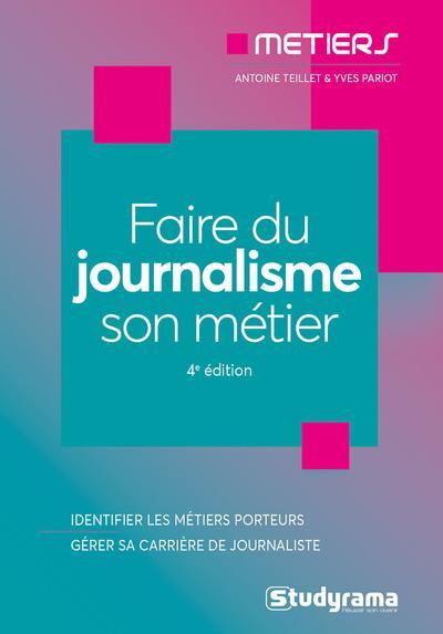 Faire du journalisme son métier