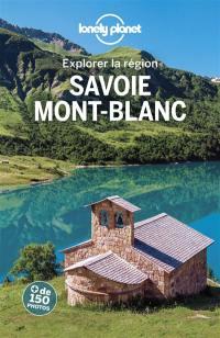 Explorer la région Savoie, Mont-Blanc