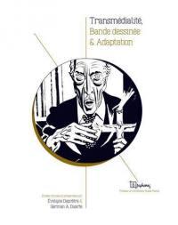 Transmédialité, bande dessinée & adaptation