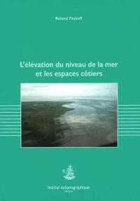 L'élévation du niveau de la mer et les espaces côtiers