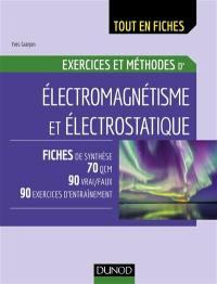 Exercices et méthodes d'électromagnétisme et électrostatique