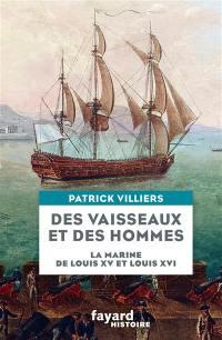 La Marine de Louis XV et de Louis XVI