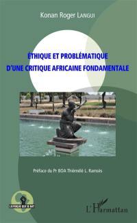 Ethique et problématique d'une critique africaine fondamentale