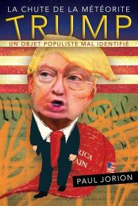 La chute de la météorite Trump