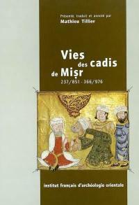 Vies des cadis de Misr 237-851, 366-976