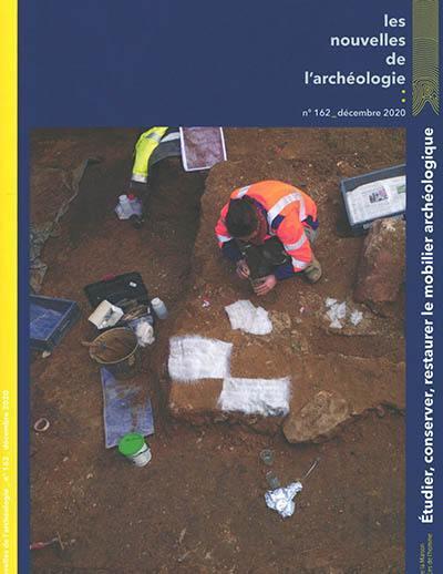 Les nouvelles de l'archéologie. n° 162, Etudier, conserver, restaurer le mobilier archéologique
