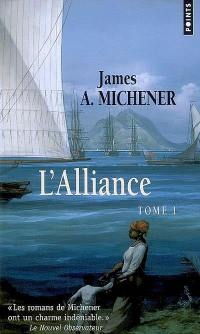L'alliance. Volume 1,