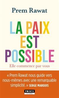La paix est possible
