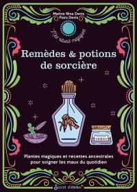 Remèdes & potions de sorcières