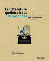 La littérature québecoise en 30 secondes