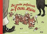 Les contes palpitants des 7 ours nains