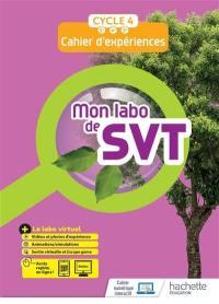 Mon labo de SVT : cahier d'expériences, cycle 4, 5e, 4e, 3e