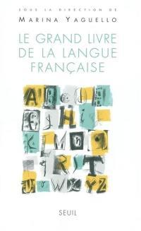 Le grand livre de la langue française