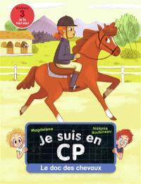 Je suis en CP, Le doc des chevaux