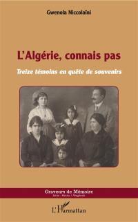 L'Algérie, connais pas