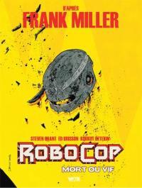 Robocop, mort ou vif. Volume 2,