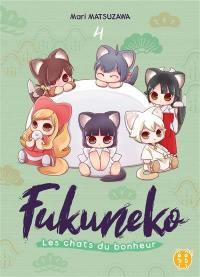 Fukuneko, les chats du bonheur. Vol. 4