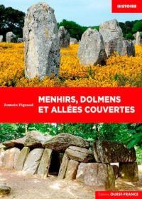 Menhirs, dolmens et allées couvertes