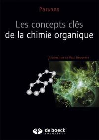 Les concepts clés de la chimie organique