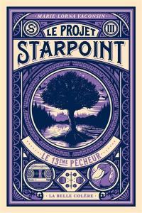 Le projet Starpoint. Volume 3, Le 13e pêcheur