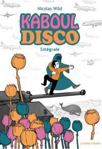 Kaboul disco : intégrale