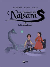 Les dragons de Nalsara. Volume 2, Le livre des secrets