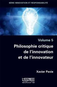 Philosophie critique de l'innovation et de l'innovateur