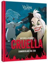Cruella : cambriolage au zoo : histoires de méchants