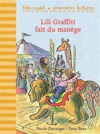 Mes premières aventures, Lili Graffiti fait du manège