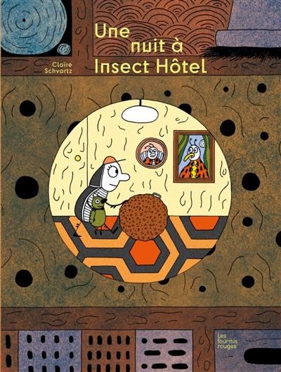 Une nuit à Insect'Hôtel