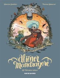 Aliénor Mandragore. Volume 5, Le val sans retour