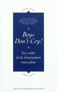 Boys don't cry !