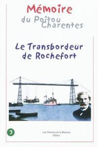Le transbordeur de Rochefort