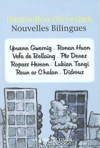 Danevelloù divyezhek = Nouvelles bilingues