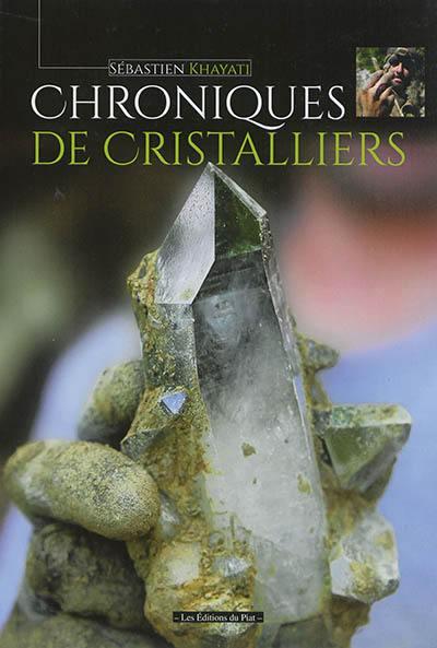 Chroniques de cristalliers