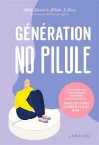 Génération no pilule