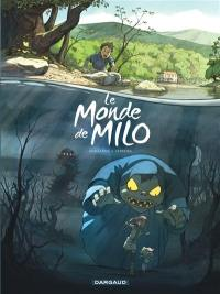 Le monde de Milo. Volume 1,