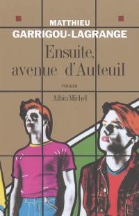 Ensuite, avenue d'Auteuil